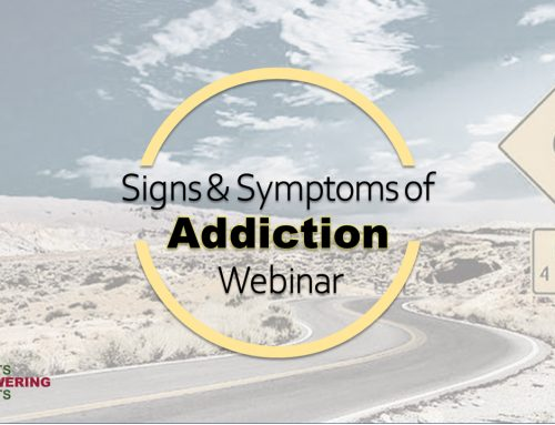 Signs and Symptoms of Addiction