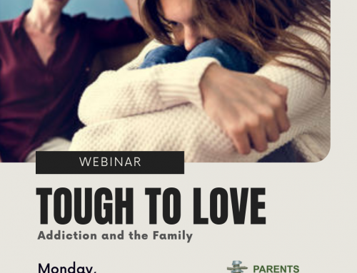 Tough to Love – Addiction and the Family